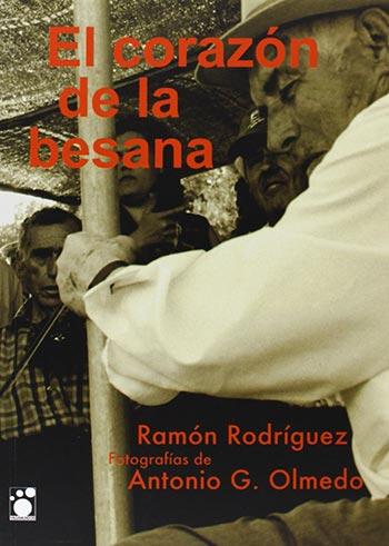 Portada del libro «El corazón de la besana» de Ramón Rodríguez.