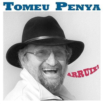 Portada del disco «Arruix!» de Tomeu Penya.
