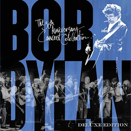 Portada del disco «Bob Dylan - The 30th Anniversary Concert Celebration - Deluxe Edition».