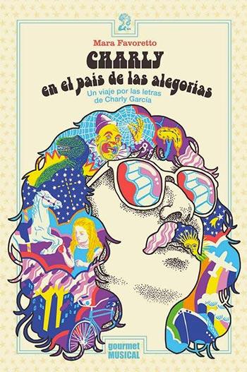 Portada del libro «Charly en el país de las alegorías» de Mara Favoretto.