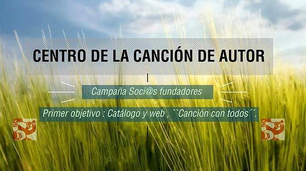 Campaña de Captación de Socios «Centro de investigación y desarrollo de la Canción de Autor».