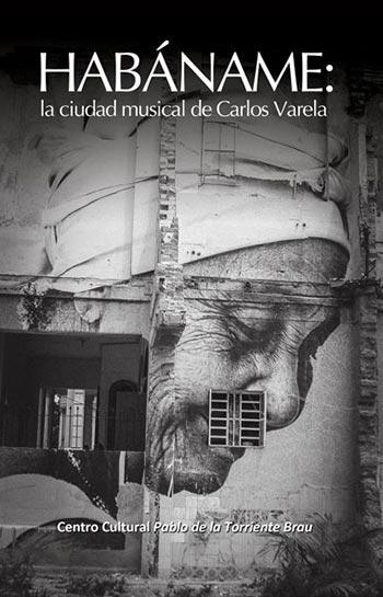 Portada del libro «Habáname: La ciudad musical de Carlos Varela».