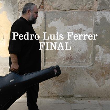 Portada del disco «Final» de Pedro Luis Ferrer.