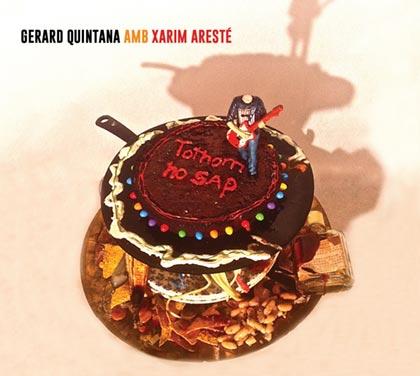 Portada del disco «Tothom ho sap» de Gerard Quintana y Xarim Aresté.