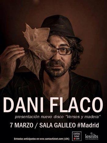 Cartel del concierto de Dani Flaco en la sala Galileo de Madrid.