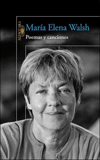 Portada del libro «Poemas y canciones» de Maria Elena Walsh.