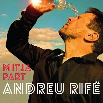 Portada del disco «Mitja part» de Andreu Rifé.