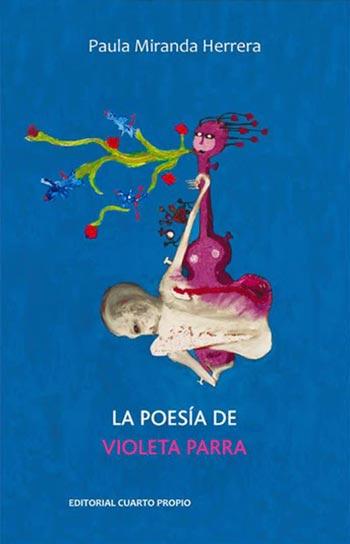 Portada del libro «La poesía de Violeta Parra» de Paula Miranda.