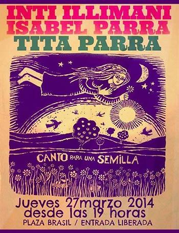 Concierto «Canto para una semilla» con Inti-Illimani, Isabel Parra y Tita Parra.