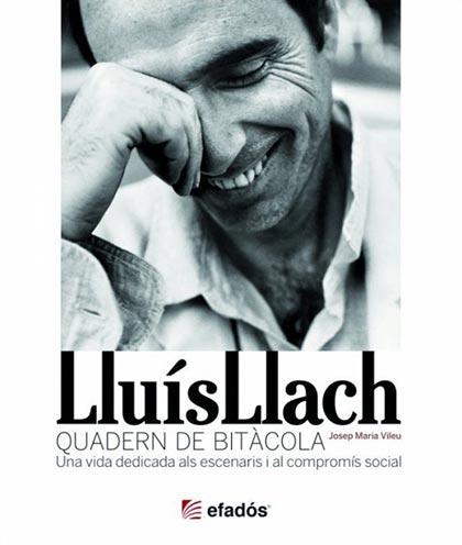 Portada del libro «Lluís Llach: Quadern de Bitàcola» de Josep Maria Vileu.