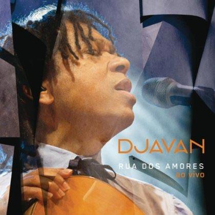 Portada del disco «Rua dos amores (Ao vivo)» de Djavan.