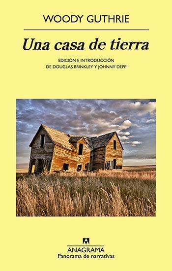 Portada del libro «Una casa de tierra» de Woody Guthrie.