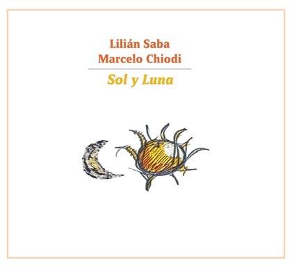 Portada del disco «Sol y Luna» de Lilián Saba y Marcelo Chiodi.