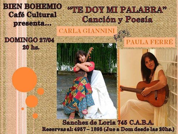 Carla Giannini y Paula Ferré inician el ciclo «Te doy mi palabra».