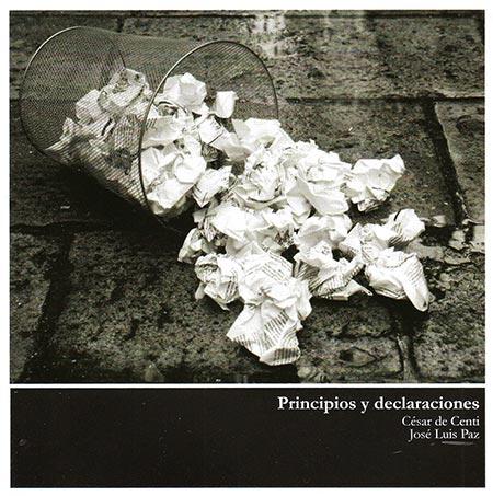 «Principios y declaraciones», primer disco de César de Centi, compartido con José Luis Paz.