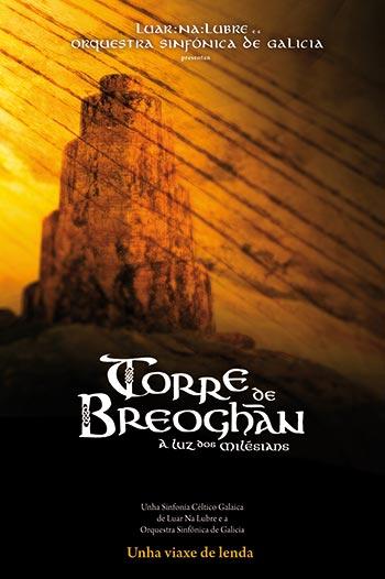 Luar na Lubre estrenará «Torre de Breoghán», una sinfonía céltico-gallega.