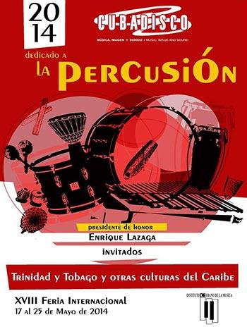 XVIII Feria Internacional Cubadisco 2014.