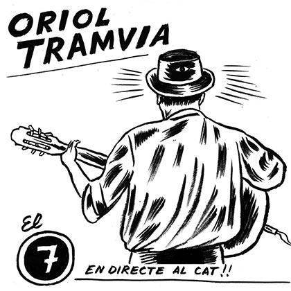 Portada del disco «El 7» de Oriol Tramvia.