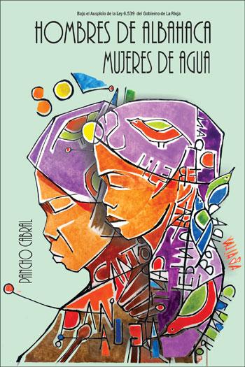 Portada del libro «Hombres de albahaca, mujeres de agua» de Pancho Cabral.