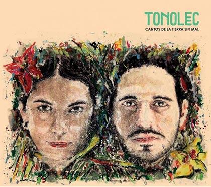 Portada del disco «Cantos de la tierra sin mal» de Tonolec.