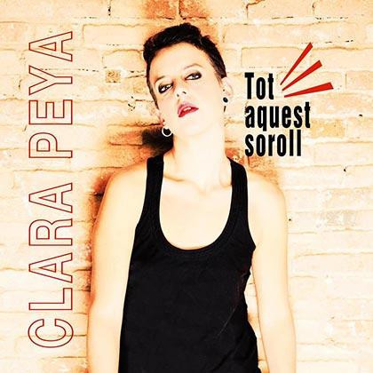 Portada del disco «Tot aquest soroll» de Clara Peya.