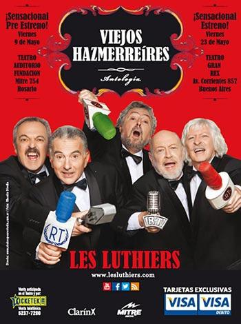 Les Luthiers regresa con «Viejos hazmerreíres».