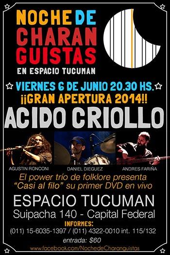 Acido Criollo en el ciclo «Noches charanguistas».