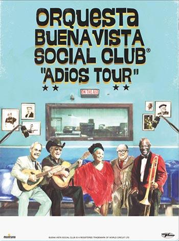 Gira «Adiós Tour» de Buena Vista Social Club.