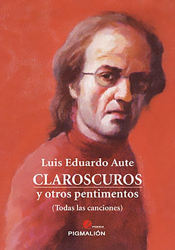 Portada del libro «Claroscuros y otros pentimentos» de Luis Eduardo Aute.