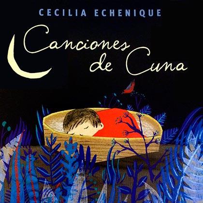 Portada del disco «Canciones de cuna» de Cecilia Echenique.