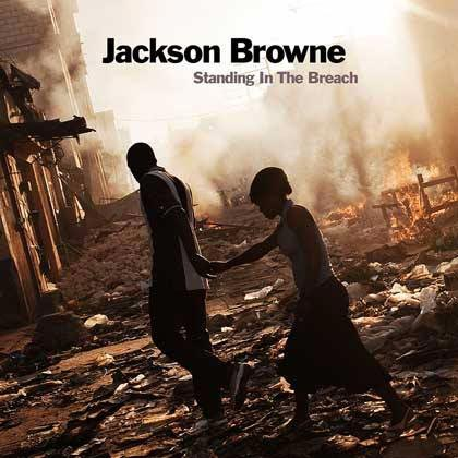 Portada del disco «Standing In The Breach» de Jackson Browne.
