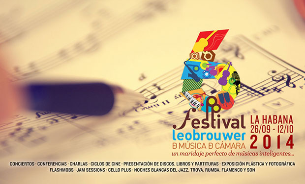 VI Festival Leo Brouwer de Música de Cámara de La Habana 2014