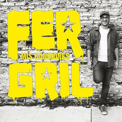 Portada del disco «Mis canciones» de Fer Gril.