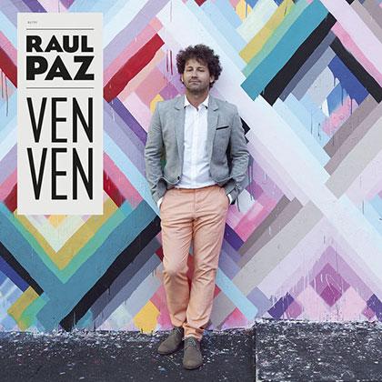 Portada del disco «Ven, ven» de Raúl Paz.