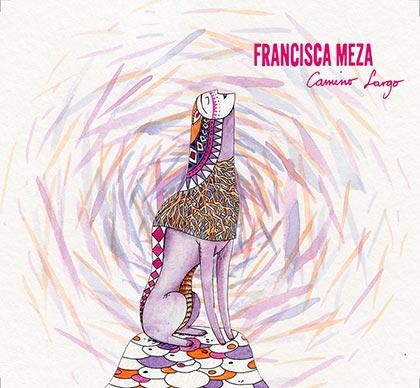 Portada del disco «Camino Largo» de Francisca Meza.