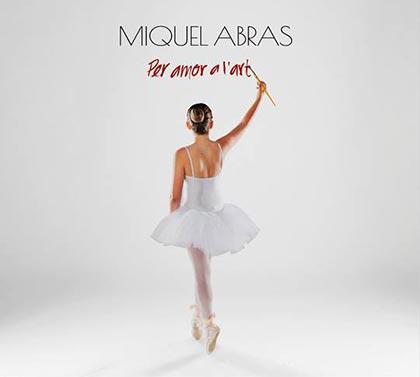 Portada del disco «Per amor a l'art» de Miquel Abras.