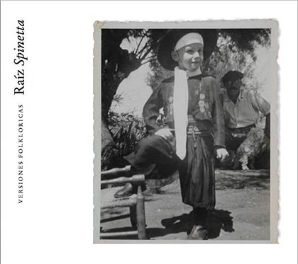 Portada del disco «Raíz Spinetta».