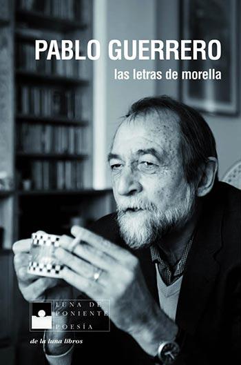 Portada del libro «Las letras de Morella» de Pablo Guerrero.