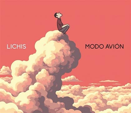 Portada del disco «Modo avión» de Lichis.
