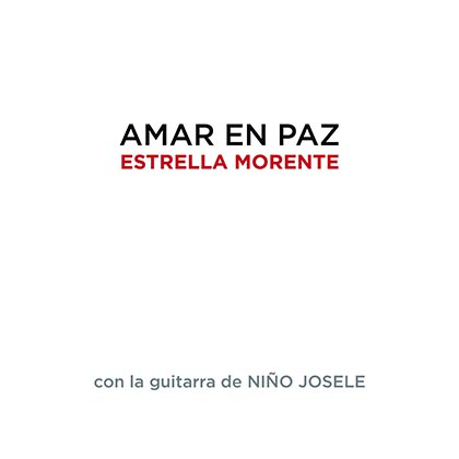 Portada del disco «Amar en paz» de Estrella Morente.