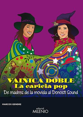 Portada del libro «Vainica Doble. La caricia pop» de Marcos Gendre.