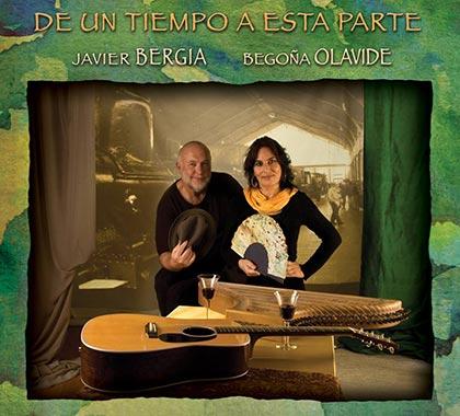 Portada del disco «De un tiempo a esta parte» de Javier Bergia y Begoña Olavide.