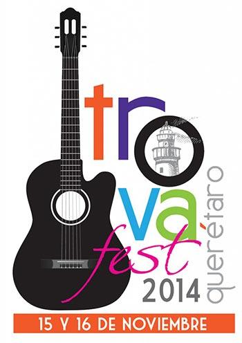 Trovafest Querétaro 2014