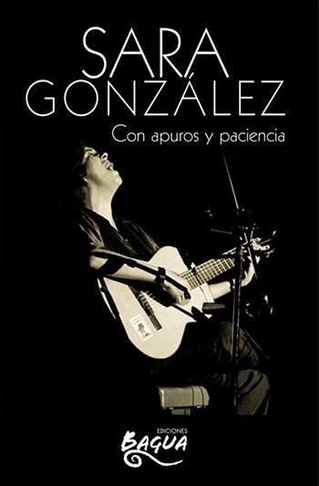 Portada del libro «Sara González. Con apuros y paciencia».