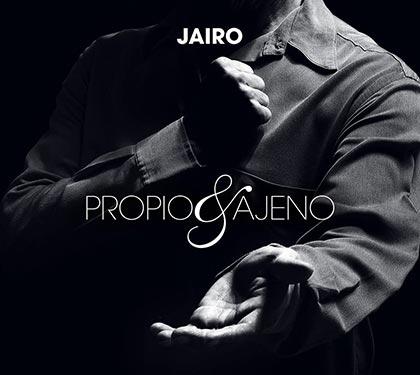 Portada del disco «Propio y ajeno» de Jairo.