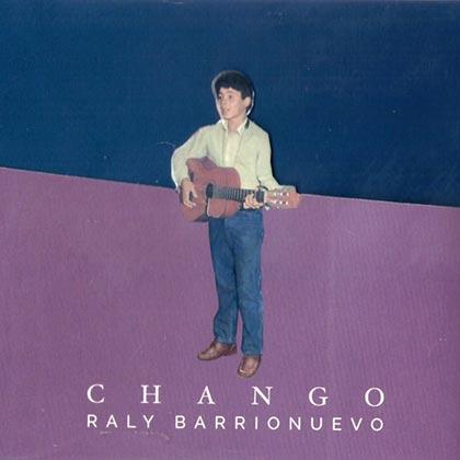 Portada del disco «Chango» de Raly Barrionuevo.