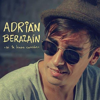 Portada del disco «Si te hago canción» de Adrián Berazaín.