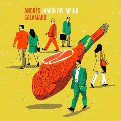 Portada del disco «Jamón del Medio» de Andrés Calamaro.