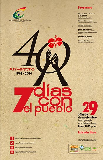 40 aniversario del Festival Internacional de la Nueva Canción 7 Días con el Pueblo.