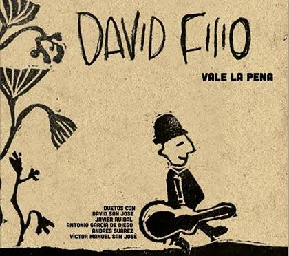 Portada del disco «Vale la pena» de David Filio.